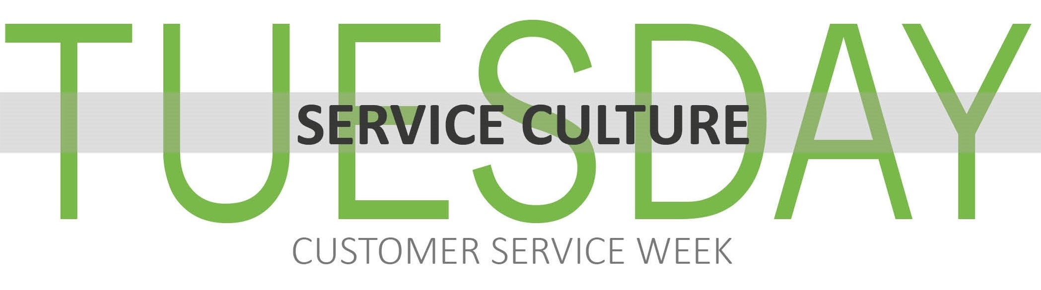 Customer Service Week - Tuesday